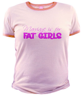 marriage-is-for-fat-girls.jpg